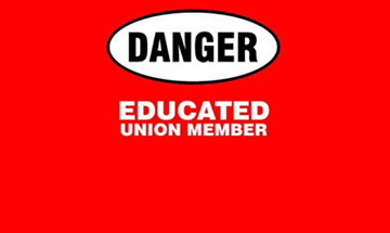 Danger Educated Union Member